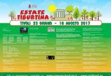 Estate Tiburtina 2017 il manifesto - Programma Estate Tiburtina Giugno