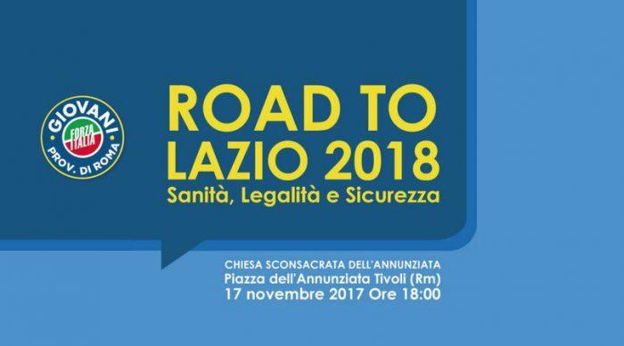 Forza Italia a Tivoli, appuntamento con Road To Lazio 2018